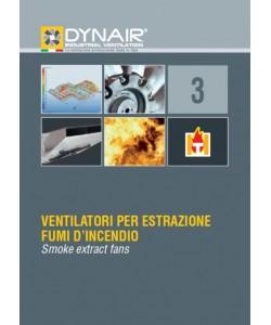 Ventilatoare pentru extractie de fum fierbinte Dynair